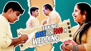 Wedding Prank - Taking Money for Food in Weddin...