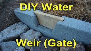 Building A Water Weir/gate For My Fruit Trees