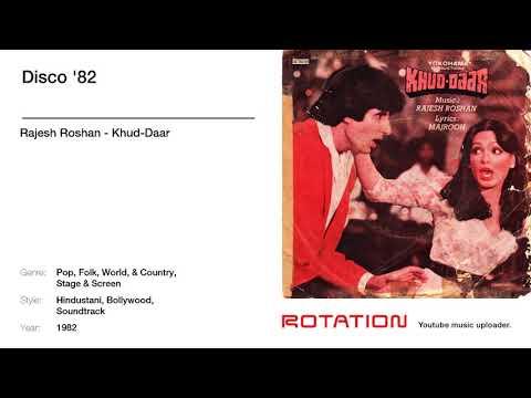 """Rajesh Roshan, Kishore Kumar, Lata Mangeshkar, """"Khud-Daar"""" Chorus - Disco '82"""
