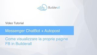 Visualizzare le pagine Facebook in Autopost o Chatbot di Builderall