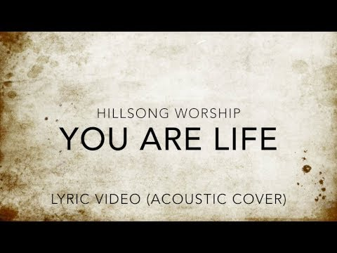 You Are Life - Hillsong Worship (Acoustic Cover)