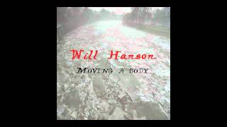 Will Hanson - Deathbed Conversion