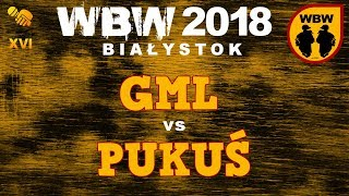 bitwa GML vs PUKUŚ # WBW 2018 Białystok (1/8) # freestyle battle