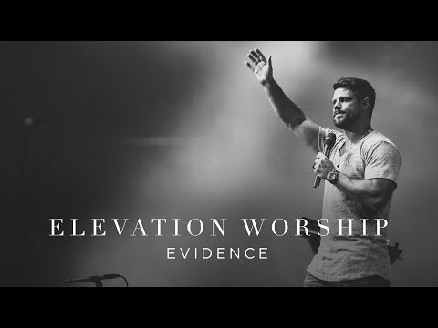 Elevation Worship - Evidence (Live)