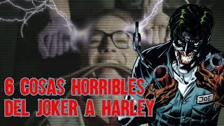 6 Cosas Horribles que Joker le Hizo a Harley Quinn Boser Geek