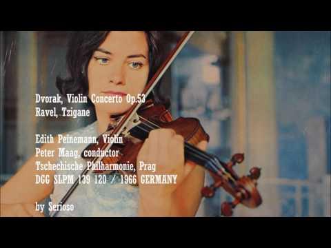 Dvorak, Violin Concerto, Ravel, Tzigane, Edith Peinemann,Violin