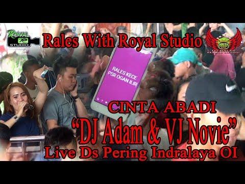 """Duet Maut DJ Adam Vs VJ Novie"" RALES Live Pering Indarlaya OI (03/02/18) Created By Royal Studio"