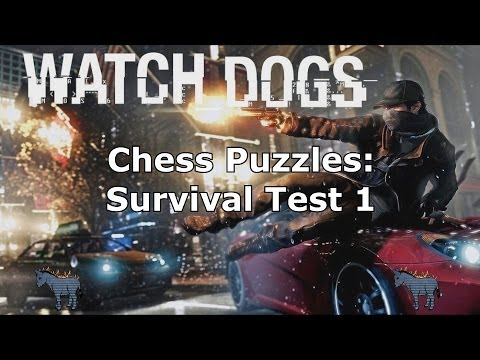 Watch Dogs Survival Chess