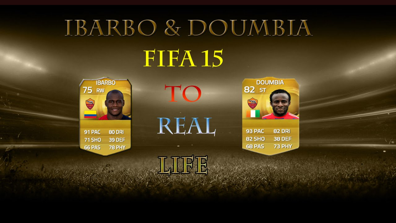VICTOR IBARBO & SEYDOU DOUMBIA FIFA 15 TO REAL LIFE ( WELCOME TO A.S ROMA )  - YouTube