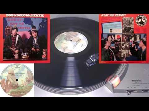 Mace Plays Vinyl - Bob and Doug McKenzie - Great White North - Full Album