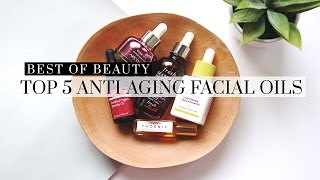 Top 5 Best Anti-Aging Facial Oils, anti aging, skincare, facial oils