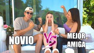 ¿QUIÉN SABE MÁS DE MI? **MI NOVIO vs MI MEJOR AMIGA**