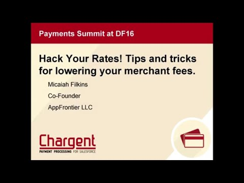 Hack Your Rates! Tips and tricks for lowering your merchant fees. - Payments Summit at DF16