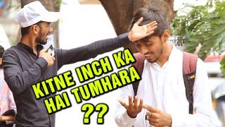 Aapka Kitne Inch Ka Hai? | Hilarious Prank On Indian Streets | Street Swaggers