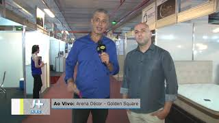 Cobertura TV Ao Vivo + Arena Decor no Golden Square Shopping
