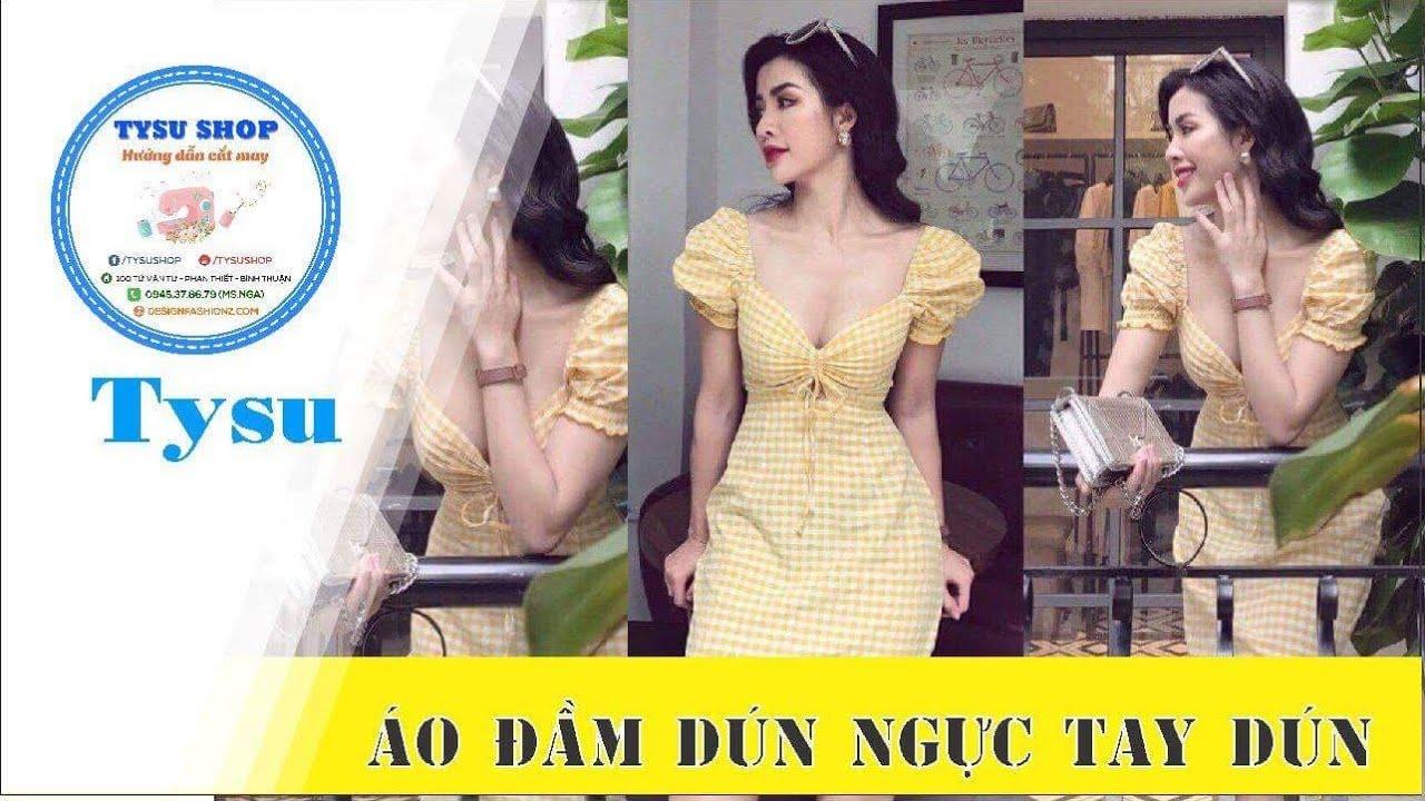 Hướng dẫn cắt may TysuShop số 878: Áo Đầm Dún Ngực Dún Tay