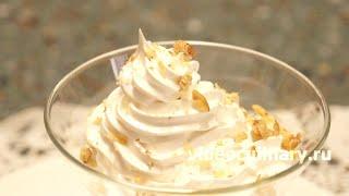 Крем белковый заварной - Рецепт Бабушки Эммы