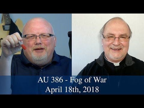 Anglican Unscripted #386 - Fog of War