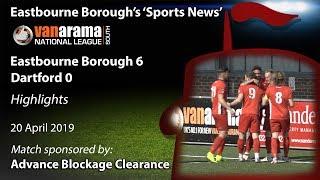 'Sports News': Eastbourne Borough 6 v 0 Dartford - National League South Highlights