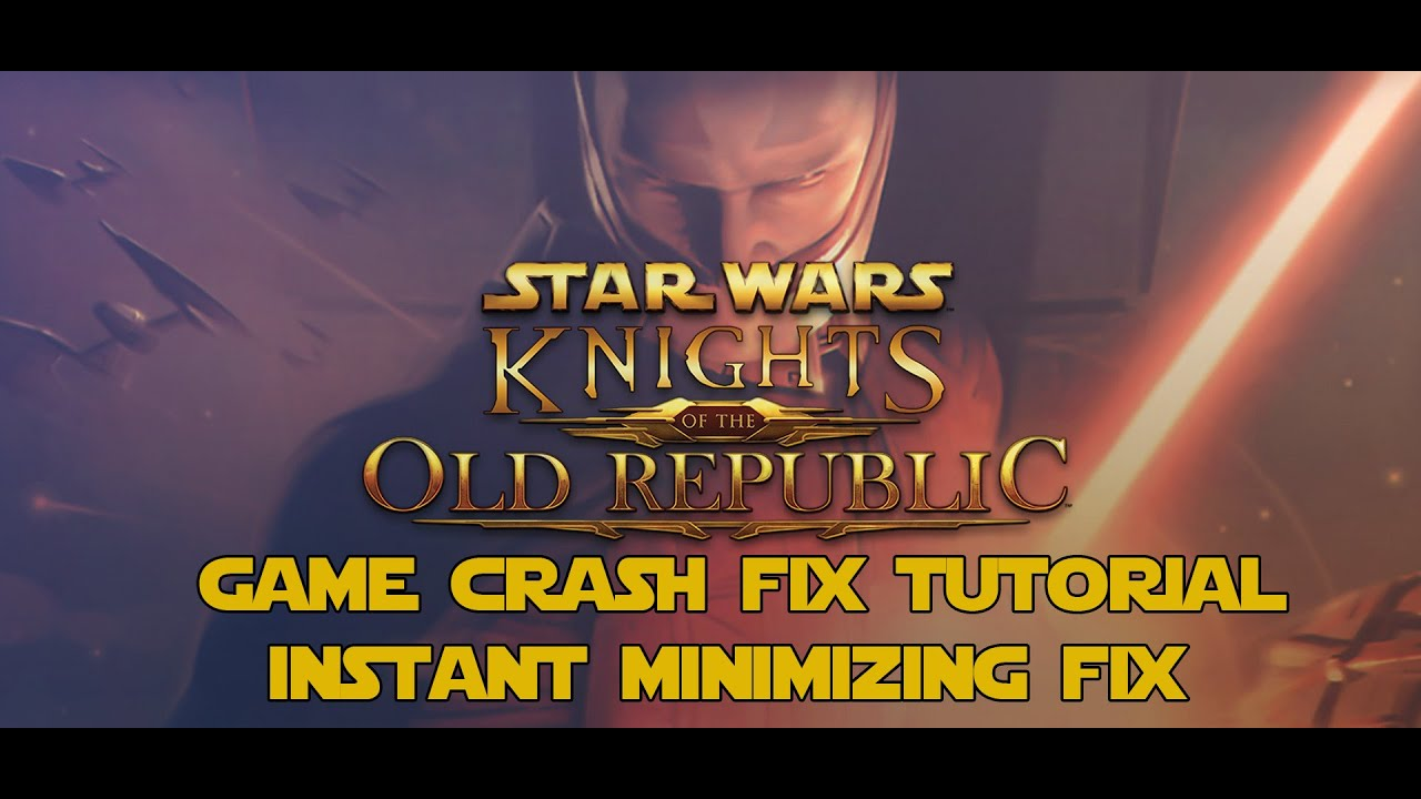 Star Wars Knights Of The Old Republic Game Crash Fix Tutorial   Steam   PC