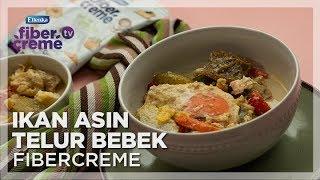 Resep Karya Rasa Nusantara - Ikan Asin Telur Bebek FiberCreme