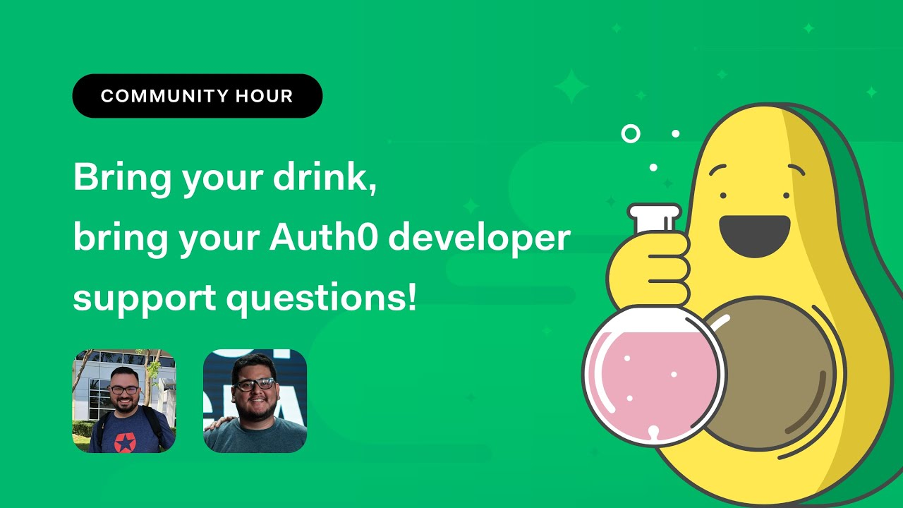 Bring your drink bring your Auth0 developer support questions!