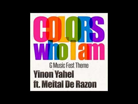 Yinon Yahel ft Meital De Razon - Colors (Who I am)