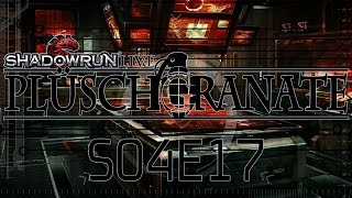 Plüschgranate S04E17 - Going Deeper Underground [Shadowrun Pen & Paper Rollenspiel]