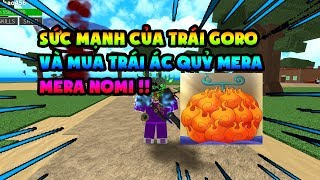 ROBLOX – One Piece Millenium   The Goro Showcase and buy left Mera Mera Nomi donated to fans   Hao Occho