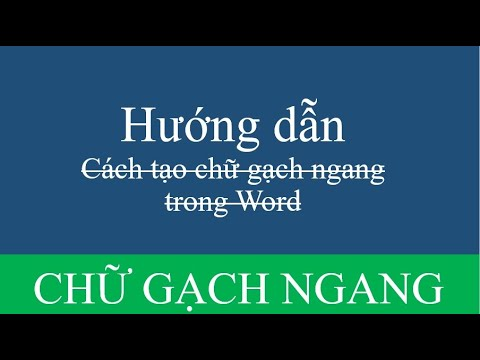 Hướng dẫn tạo chữ gạch ngang trong word