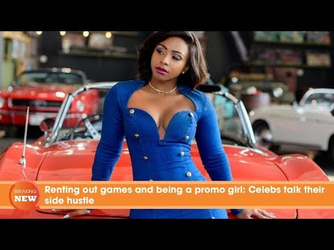 Renting out games and being a promo girl: Celebs Boity Thulo talk their side hustle