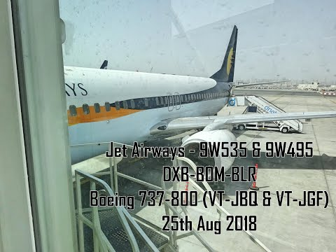 Jet Airways - Dubai To Bengaluru Via Mumbai - 9W535 & 9W495