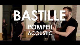 Download Bastille - Pompeii - Acoustic [ Live in Paris ] Mp3 and Videos