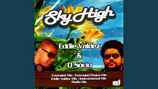 Sky High (Extended Choice Mix)