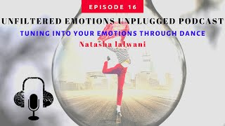 Episode 16: Connecting With Your Emotions Through The Art Of Dance (made with Spreaker)