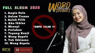 Woro Widowati full album 2020 ( Tanpa Iklan )