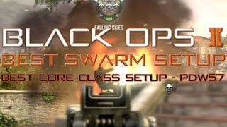 black ops 2 best swarm class setup domination tips 60 2 bo2 pdw 57 multiplayer gameplay