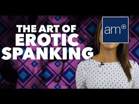 The Art Of Erotic Spanking | Quickies