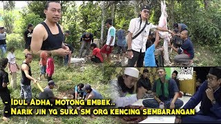 Video SL058: Idul adha qurban dan narik jin yang suka sama tukang kencing download MP3, 3GP, MP4, WEBM, AVI, FLV September 2019