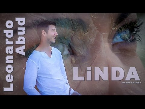 MPB - Bossa Nova : Linda  Compositor: Renato Do Valle Intérprete: Leonardo Abud