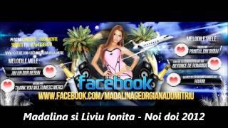 Madalina & Liviu Ionita - Noi doi (Official Track)