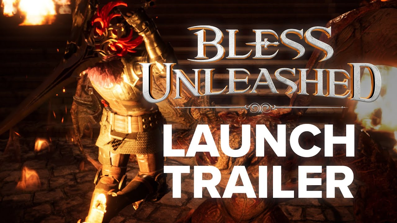 Bless Unleashed Launch Trailer