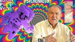 Der Weg des Psychonauten - Stanislav Grof Basler Psi-Verein 2018