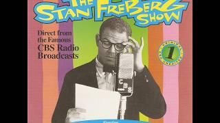 The Stan Freberg radio show original broadcast 7 14 1957