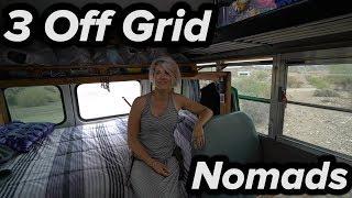 3 Off-Grid Nomads (Enigmatic Nomadics 2017 Van Build Party)