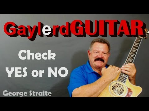 Check YES or NO George Straight accoustic Guitar Lesson