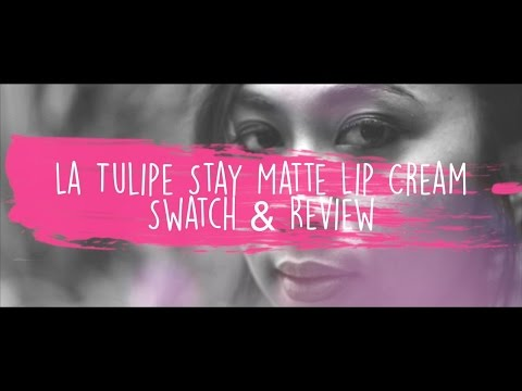 la-tulipe-stay-matte-lip-cream-swatch-&-review
