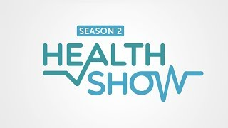 GENERAL HEALTH: Health Show 2 Ep14