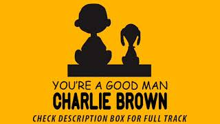22A Exit Music Instrumental - You're a Good Man Charlie Brown: The Broadway Musical