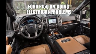 Ford F150 Ongoing Electrical Problems - Truck Dies Won't Start or Come Out Of Park
